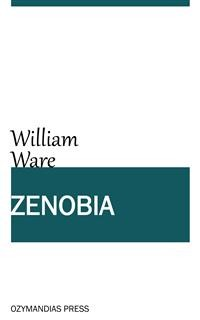 Cover Zenobia; or the Fall of Palmyra