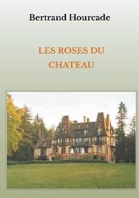 Cover Les roses du château