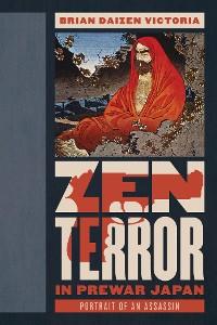 Cover Zen Terror in Prewar Japan