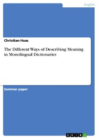 Cover The Different Ways of Describing Meaning in Monolingual Dictionaries