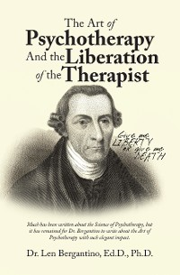 Cover The Art of Psychotherapy and the Liberation of the Therapist