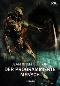 Cover DER PROGRAMMIERTE MENSCH