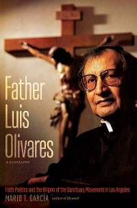 Cover Father Luis Olivares, a Biography