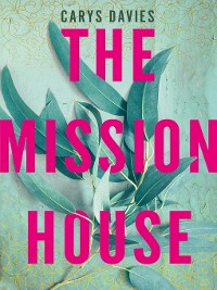 Cover The Mission House