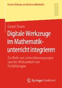 Cover Digitale Werkzeuge im Mathematikunterricht integrieren