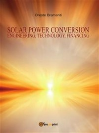 Cover Solar Power Conversion - Engineering, Technology, Financing