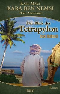 Cover Kara Ben Nemsi - Neue Abenteuer 20: Der Blick des Tetrapylon