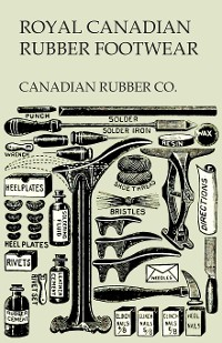 Cover Royal Canadian Rubber Footwear - Illustrated Catalogue - Season 1906-07