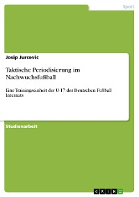 Cover Taktische Periodisierung im Nachwuchsfußball