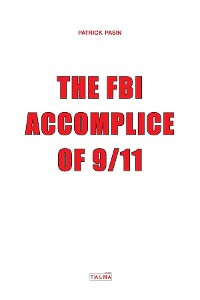 Cover The FBI, Accomplice of 9/11