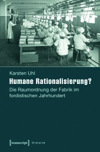 Cover Humane Rationalisierung?