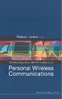 Cover Personal Wireless Communications: Pwc'05 - Proceedings Of The 10th Ifip Conference