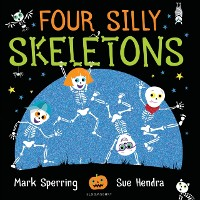 Cover Four Silly Skeletons