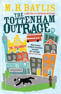 Cover The Tottenham Outrage