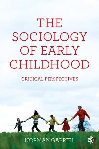 Cover The Sociology of Early Childhood