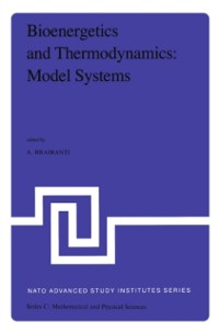 Cover Bioenergetics and Thermodynamics: Model Systems