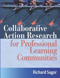 Cover Collaborative Action Research for Professional Learning Communities