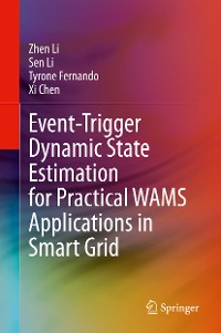 Cover Event-Trigger Dynamic State Estimation for Practical WAMS Applications in Smart Grid