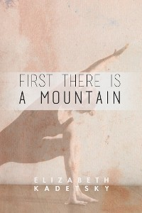 Cover First There is a Mountain