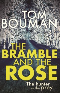 Cover The Bramble and the Rose