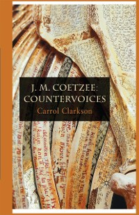 Cover J. M. Coetzee: Countervoices