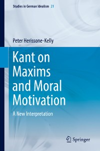 Cover Kant on Maxims and Moral Motivation