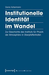 Cover Institutionelle Identität im Wandel