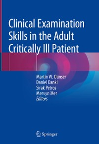 Cover Clinical Examination Skills in the Adult Critically Ill Patient