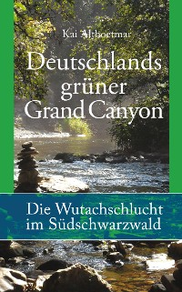 Cover Deutschlands grüner Grand Canyon