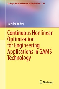 Cover Continuous Nonlinear Optimization for Engineering Applications in GAMS Technology