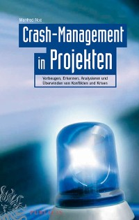 Cover Crash-Management in Projekten