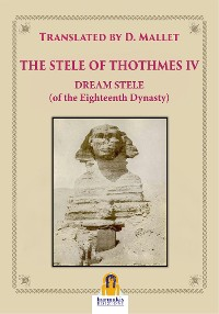 Cover The Stele of Thothmes IV