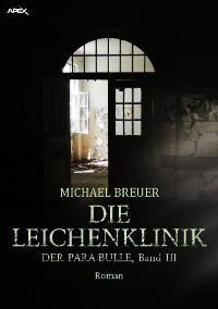 Cover DIE LEICHENKLINIK