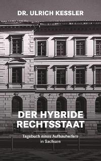 Cover Der hybride Rechtsstaat