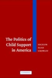 Cover Politics of Child Support in America
