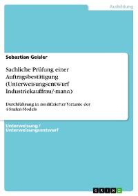 Cover Sachliche Prüfung einer Auftragsbestätigung (Unterweisungsentwurf Industriekauffrau/-mann)