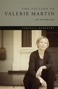 Cover The Fiction of Valerie Martin