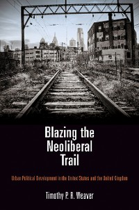 Cover Blazing the Neoliberal Trail