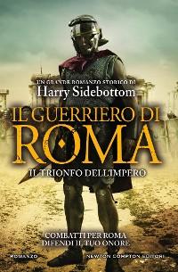 Cover Il guerriero di Roma. Il trionfo dell'impero