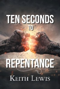 Cover Ten Seconds to Repentance