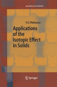 Cover Applications of the Isotopic Effect in Solids