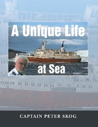 Cover A Unique Life at Sea