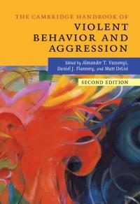 Cover Cambridge Handbook of Violent Behavior and Aggression