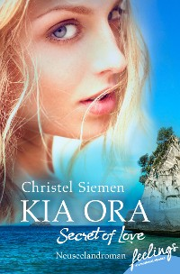 Cover Kia Ora – Secret of Love
