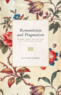 Cover Romanticism and Pragmatism