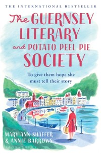Cover Guernsey Literary and Potato Peel Pie Society