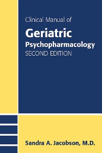 Cover Clinical Manual of Geriatric Psychopharmacology