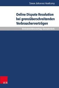 Cover Online Dispute Resolution bei grenzüberschreitenden Verbraucherverträgen