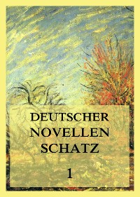 Cover Deutscher Novellenschatz 1