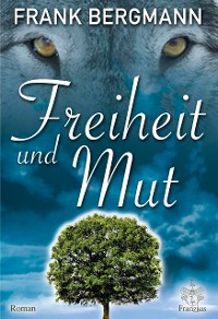 Cover Freiheit und Mut